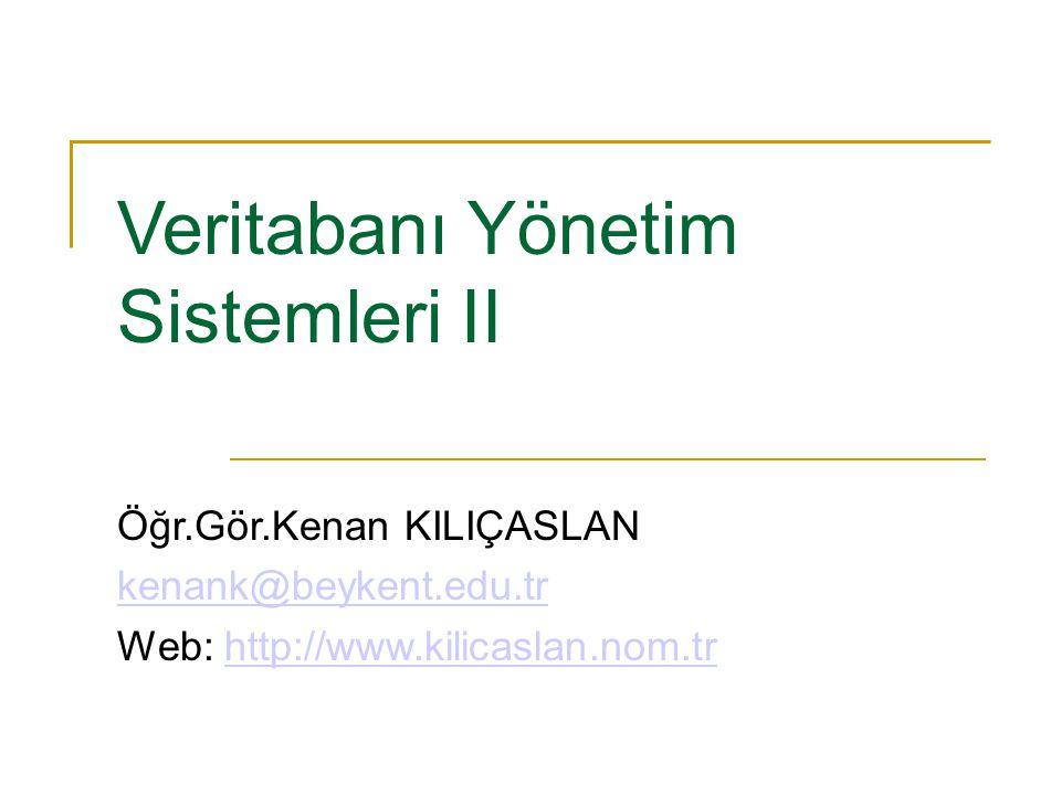 Veritabanı Yönetim Sistemleri II