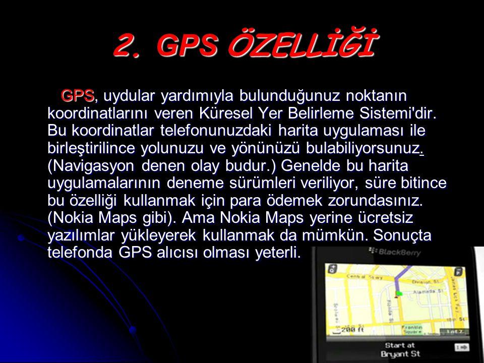 2. GPS ÖZELLİĞİ