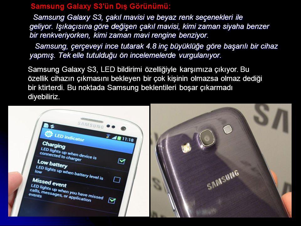 Samsung Galaxy S3′ün Dış Görünümü:
