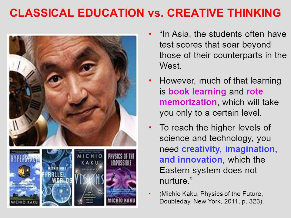 CLASSICAL EDUCATION vs. CREATIVE THINKING