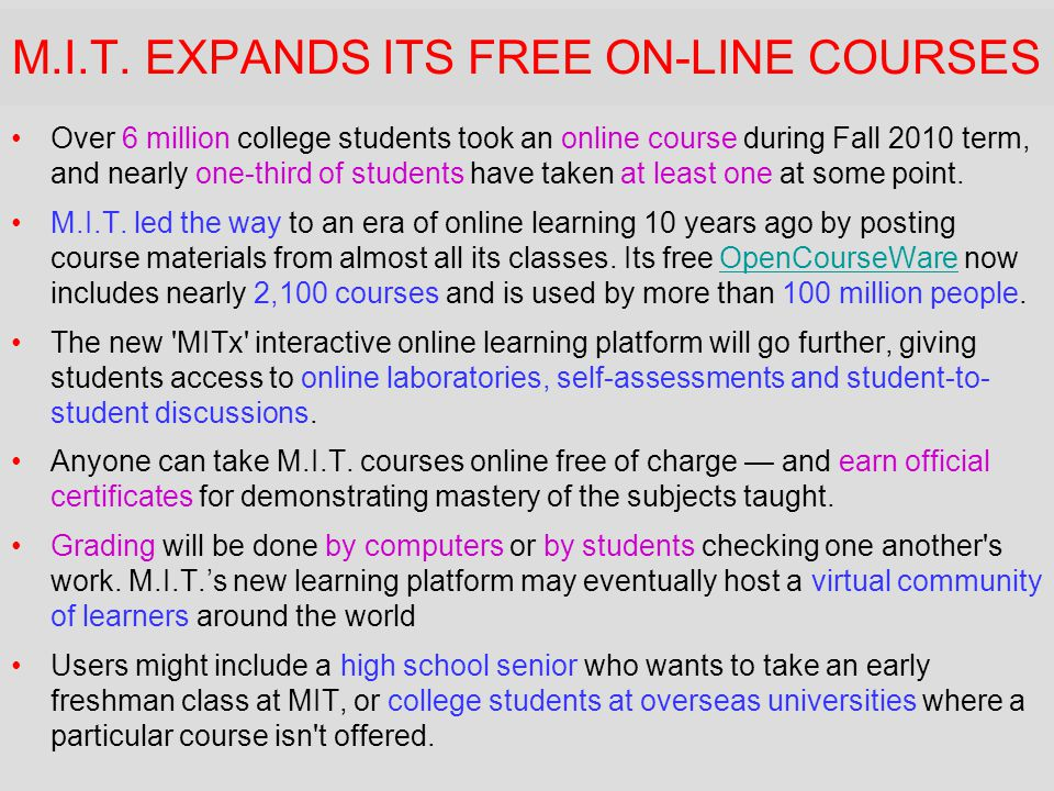 M.I.T. EXPANDS ITS FREE ON-LINE COURSES
