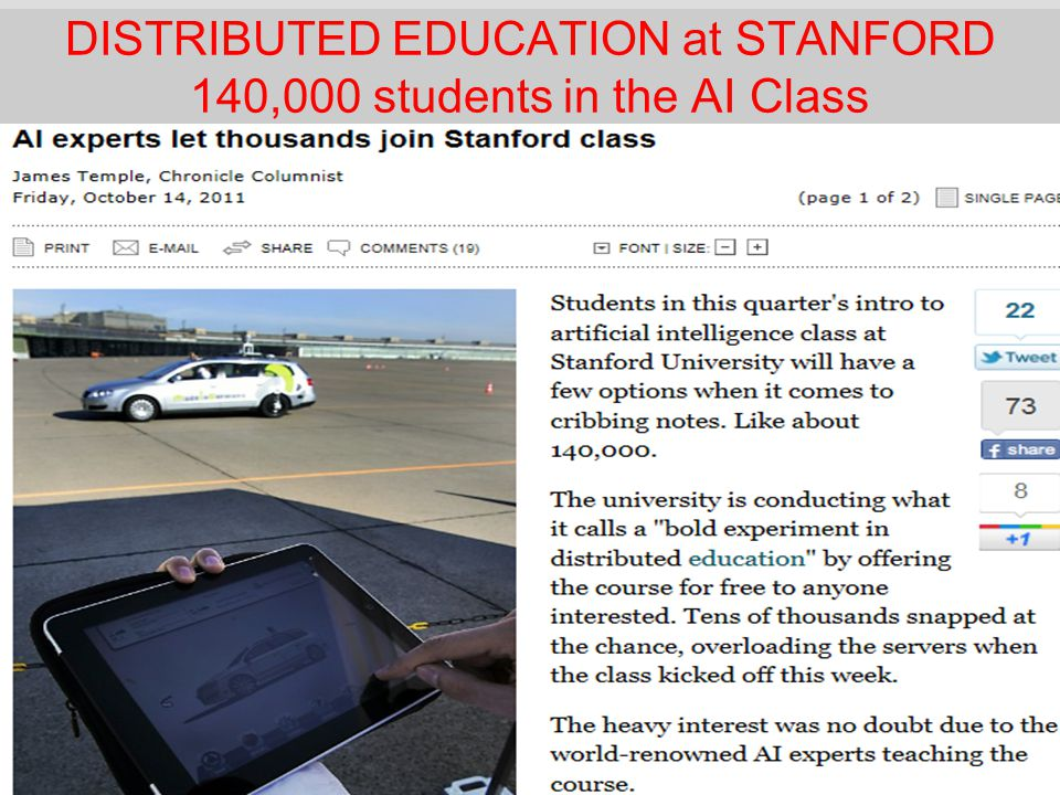 DISTRIBUTED EDUCATION at STANFORD 140,000 students in the AI Class