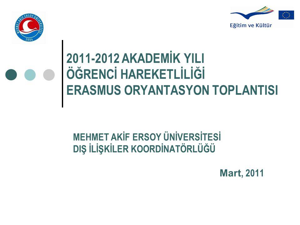 2011-2012 AKADEMİK YILI ÖĞRENCİ HAREKETLİLİĞİ ERASMUS ORYANTASYON TOPLANTISI