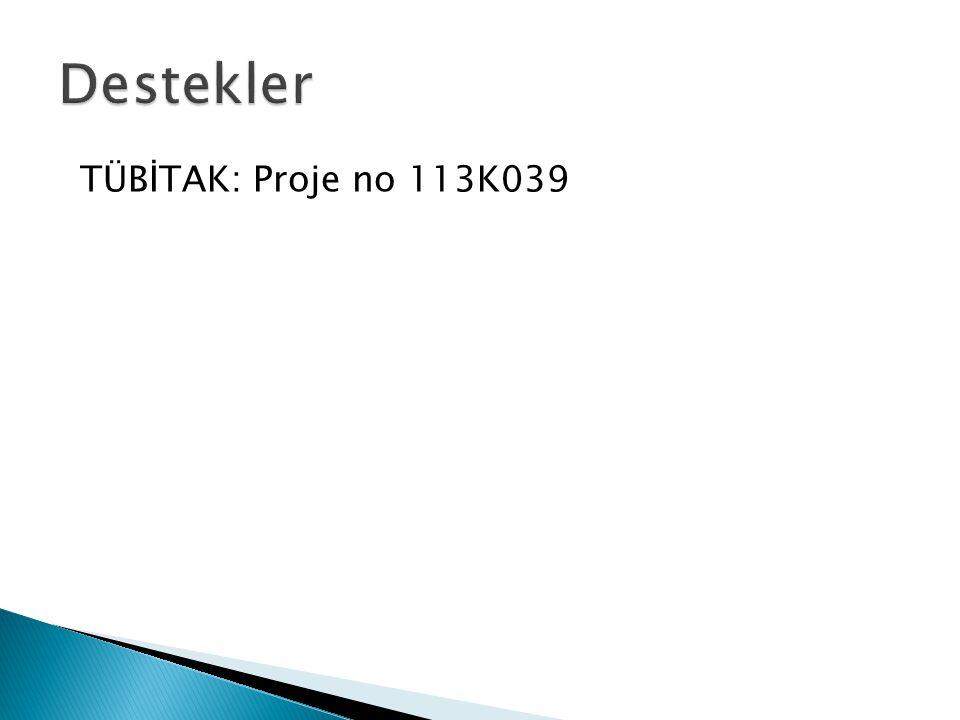 Destekler TÜBİTAK: Proje no 113K039