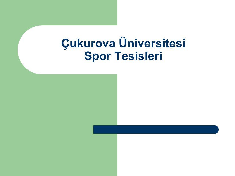 Çukurova Üniversitesi Spor Tesisleri