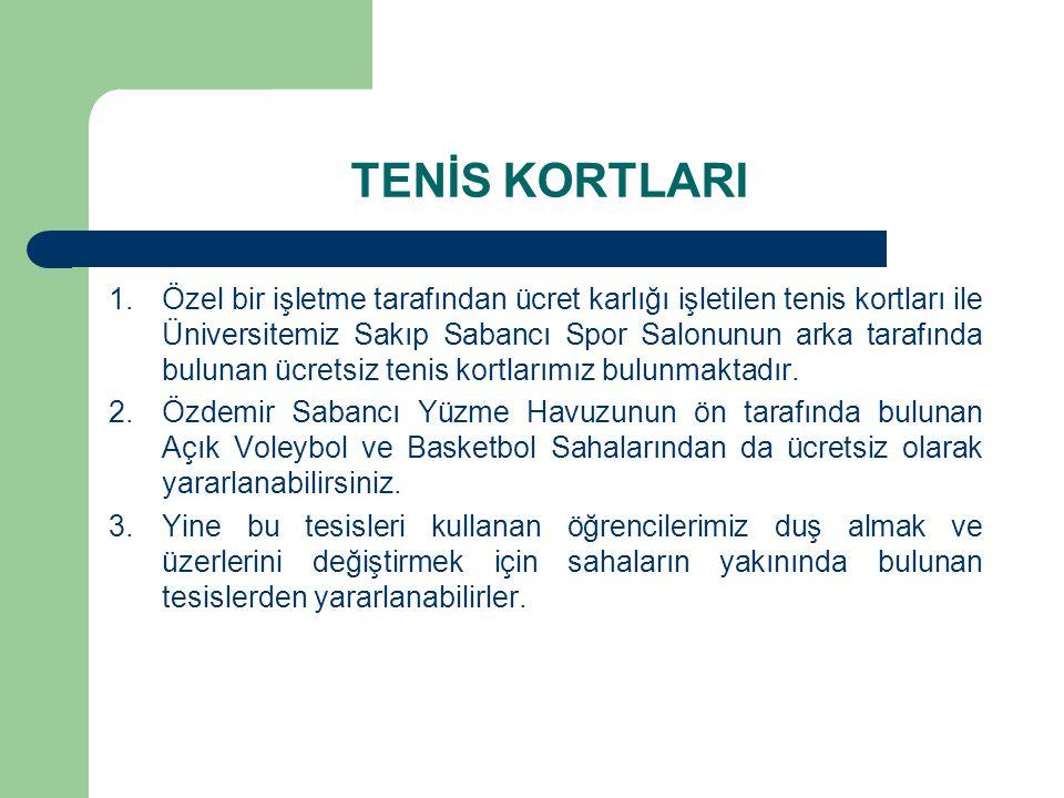 TENİS KORTLARI