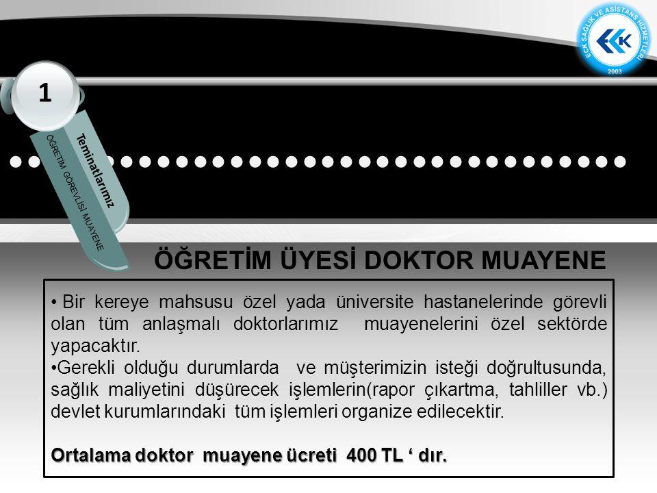 ÖĞRETİM ÜYESİ DOKTOR MUAYENE
