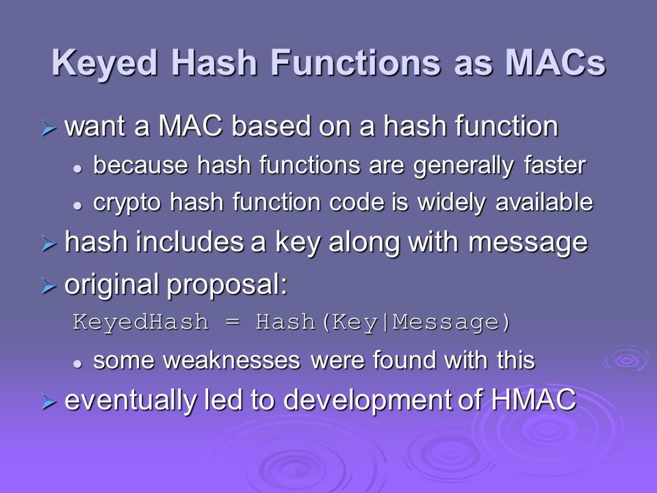 Keyed Hash Functions as MACs