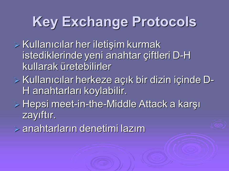 Key Exchange Protocols