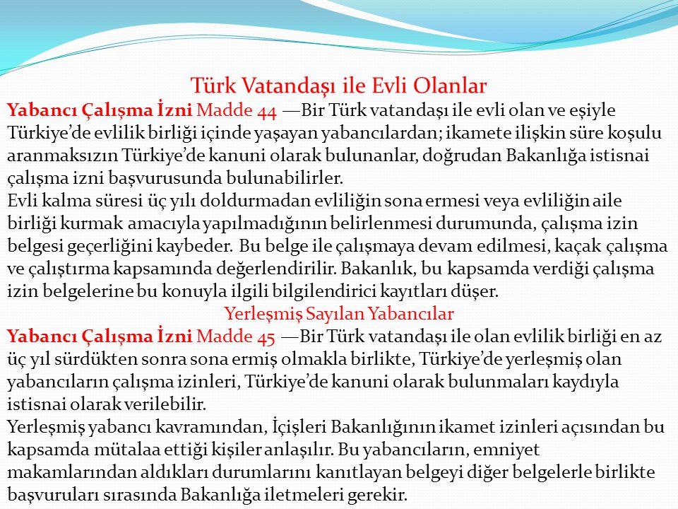 Türk Vatandaşı ile Evli Olanlar