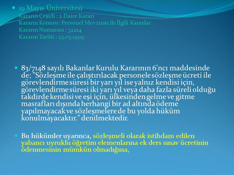 19 Mayıs Üniversitesi Kararın Çeşidi : 2