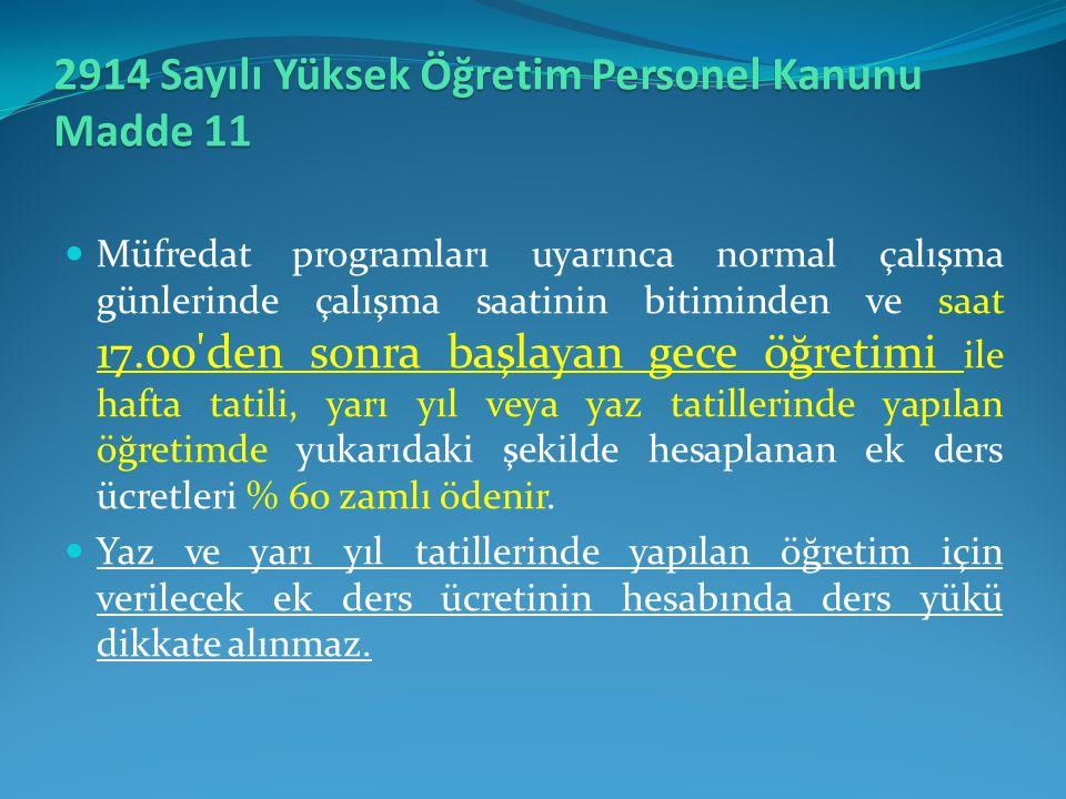 2914 Sayılı Yüksek Öğretim Personel Kanunu Madde 11