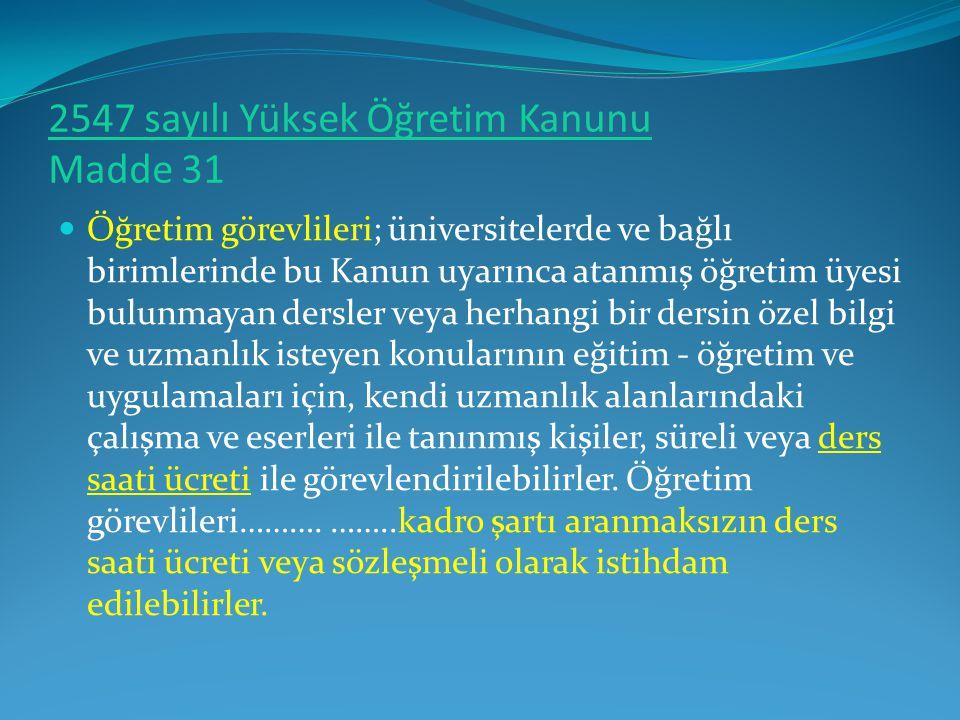 2547 sayılı Yüksek Öğretim Kanunu Madde 31
