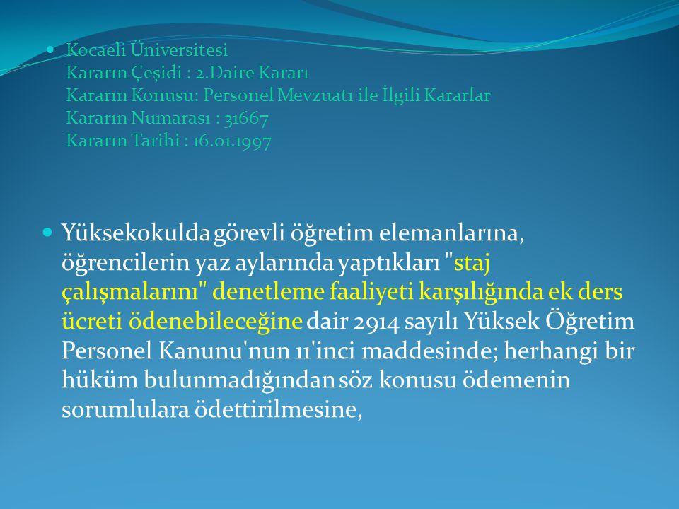 Kocaeli Üniversitesi Kararın Çeşidi : 2