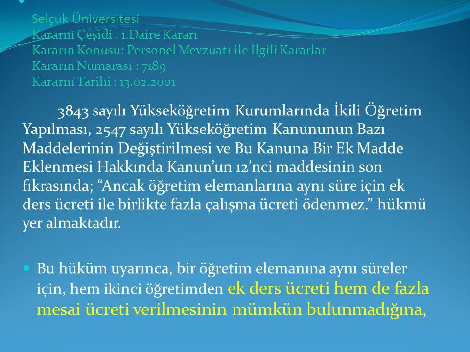 Selçuk Üniversitesi Kararın Çeşidi : 1