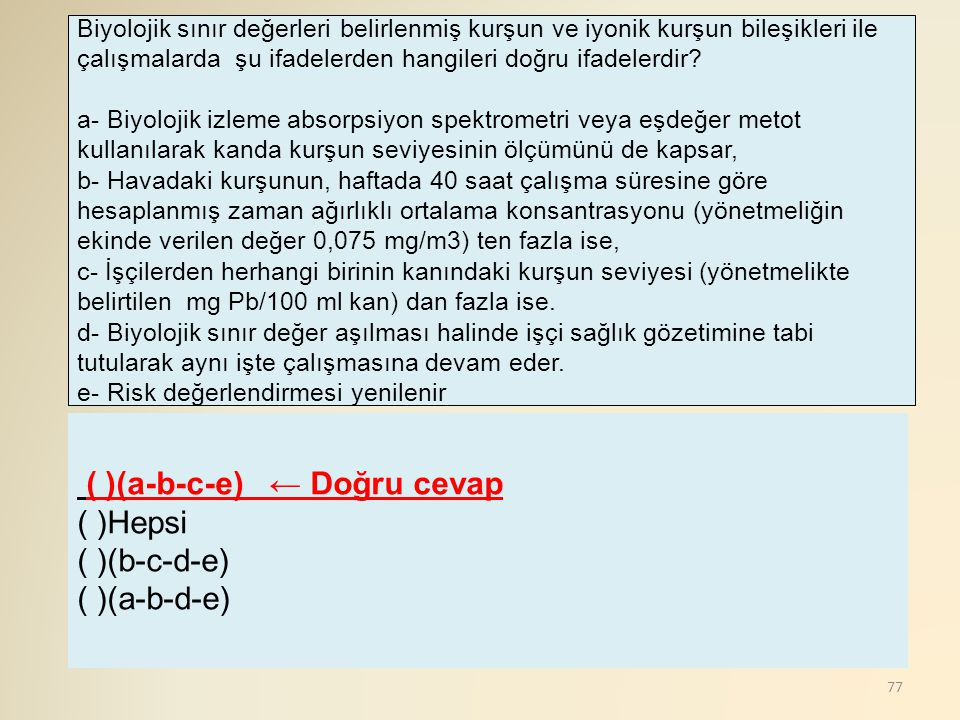 ( )(a-b-c-e) ← Doğru cevap ( )Hepsi ( )(b-c-d-e) ( )(a-b-d-e)