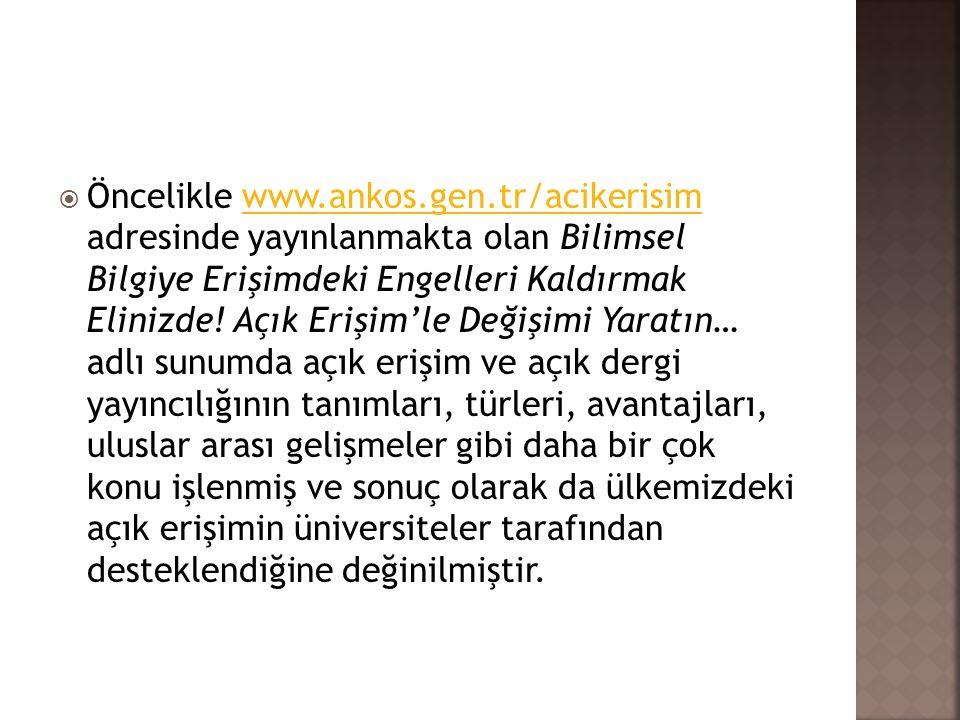 Öncelikle www. ankos. gen