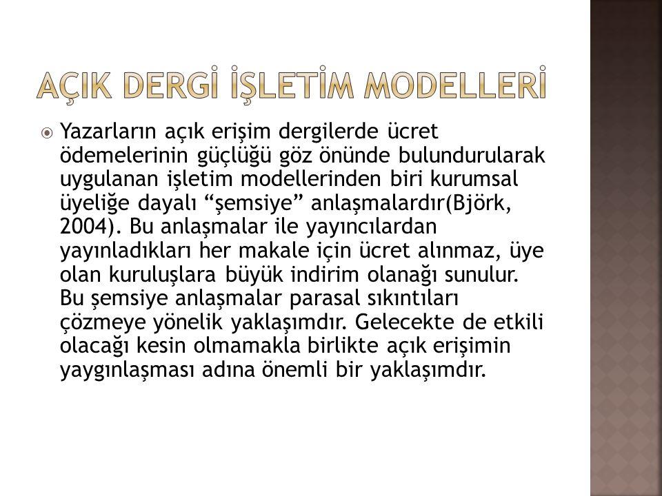 AÇIK DERGİ İŞLETİM MODELLERİ