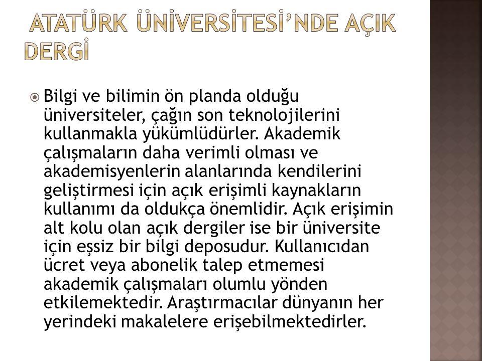 ATATÜRK ÜNİVERSİTESİ'NDE AÇIK DERGİ