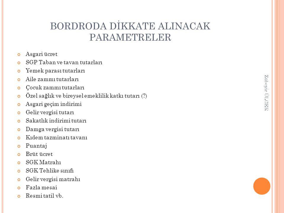 BORDRODA DİKKATE ALINACAK PARAMETRELER