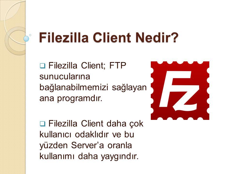 Filezilla Client Nedir