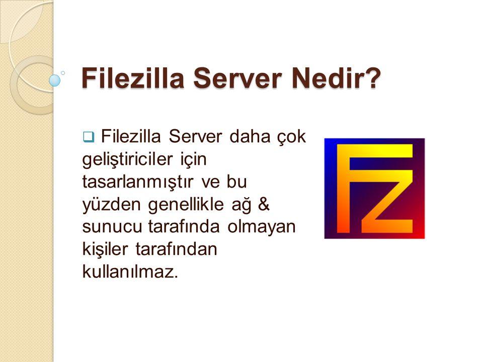 Filezilla Server Nedir