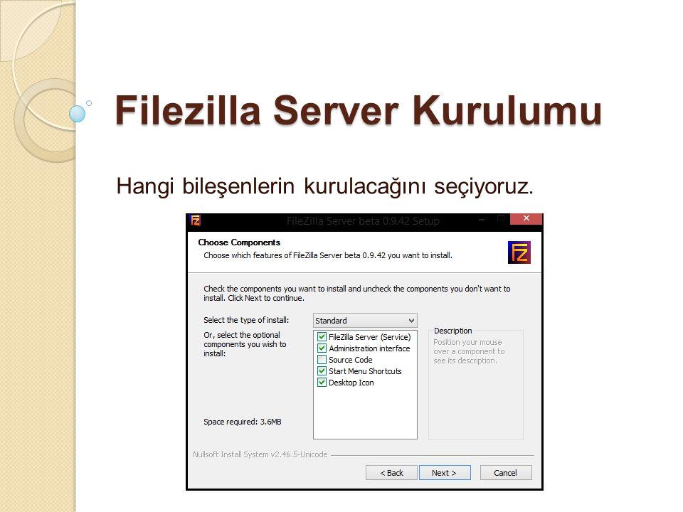 Filezilla Server Kurulumu