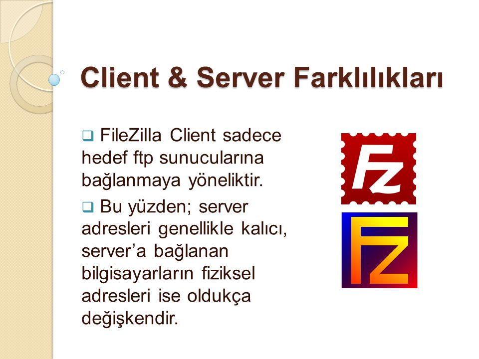 Client & Server Farklılıkları