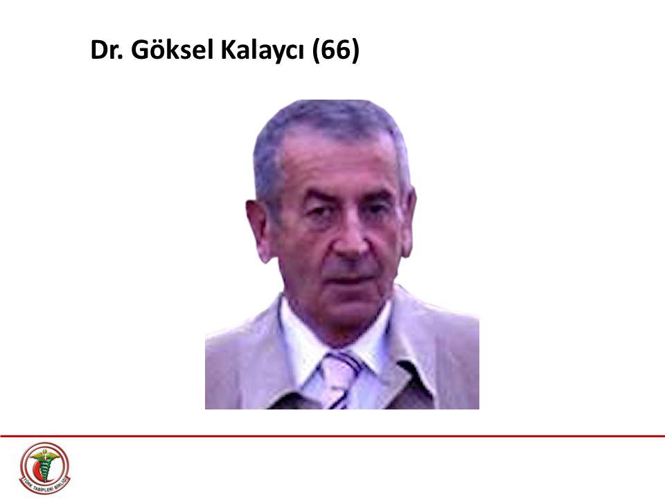 Dr. Göksel Kalaycı (66)