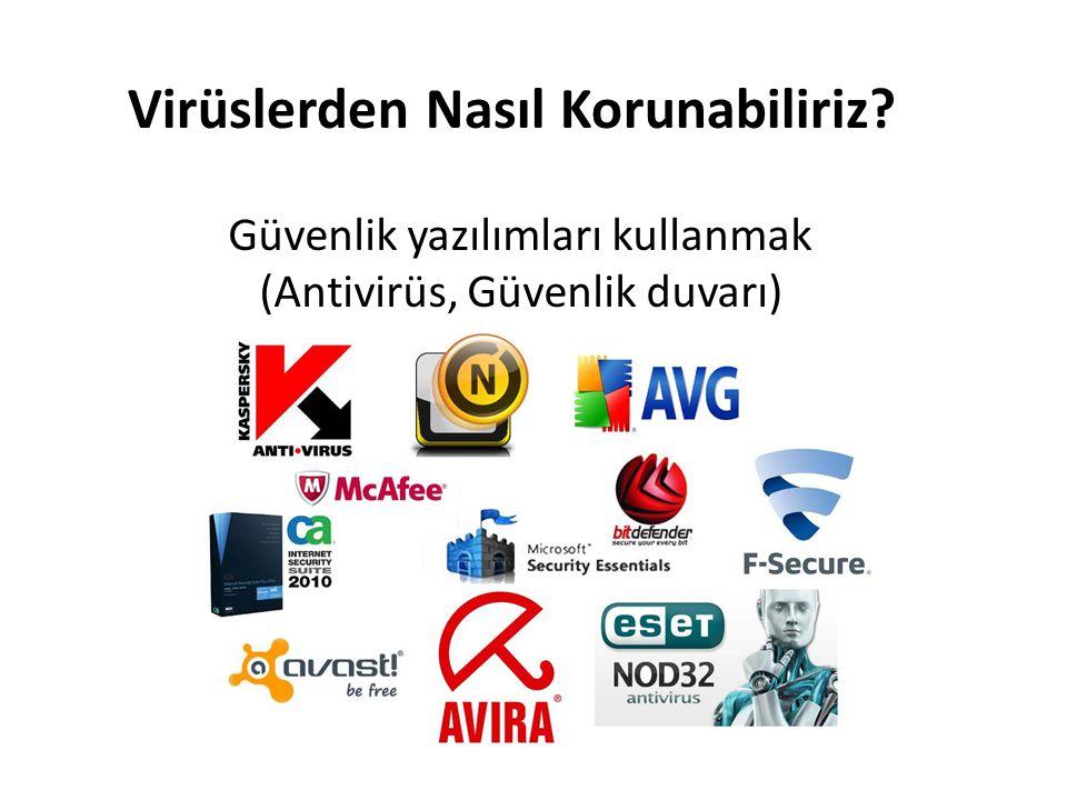 Güvenlik yazılımları kullanmak (Antivirüs, Güvenlik duvarı)