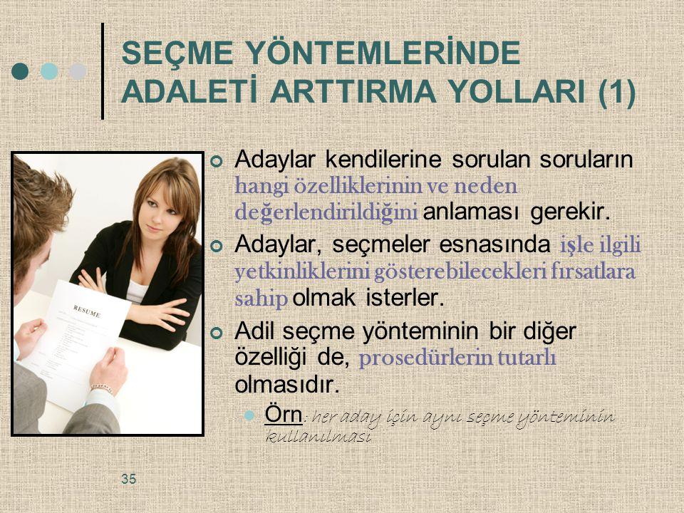 SEÇME YÖNTEMLERİNDE ADALETİ ARTTIRMA YOLLARI (1)