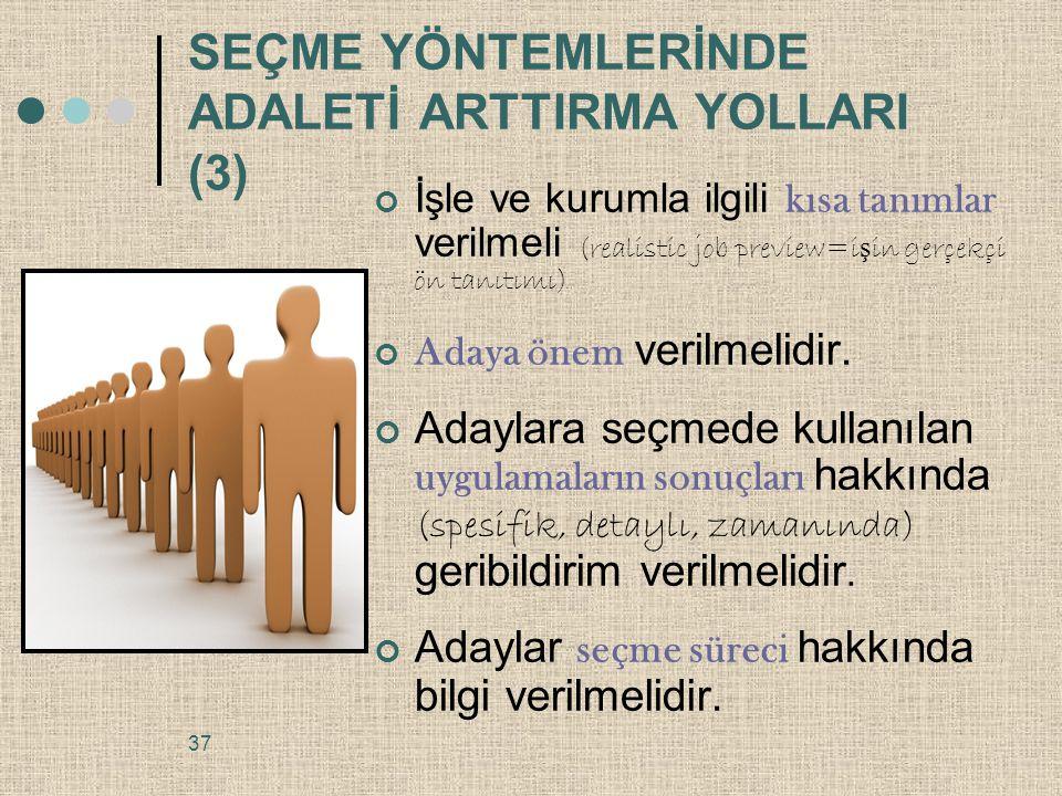 SEÇME YÖNTEMLERİNDE ADALETİ ARTTIRMA YOLLARI (3)