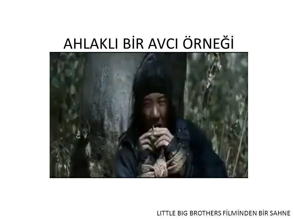 AHLAKLI BİR AVCI ÖRNEĞİ