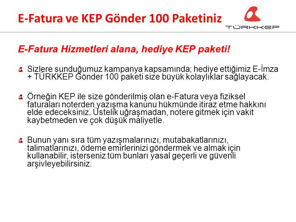 E-Fatura ve KEP Gönder 100 Paketiniz