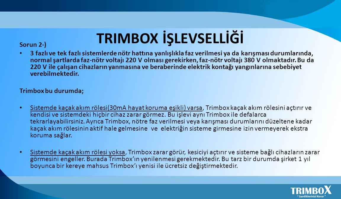 TRIMBOX İŞLEVSELLİĞİ Sorun 2-)