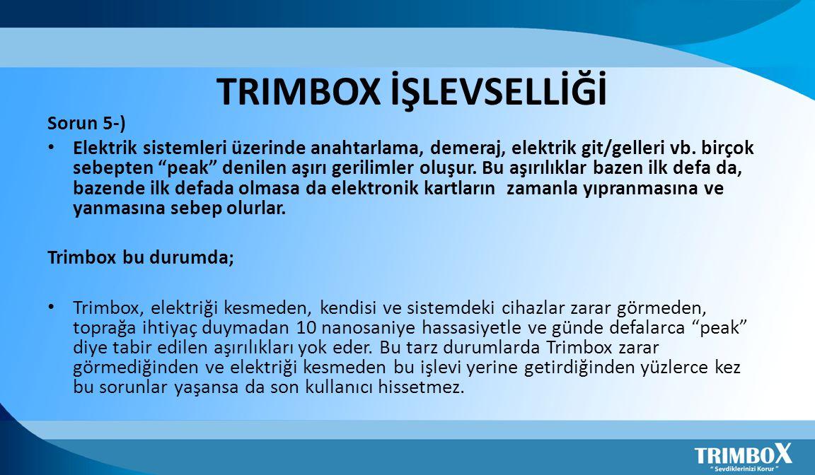 TRIMBOX İŞLEVSELLİĞİ Sorun 5-)