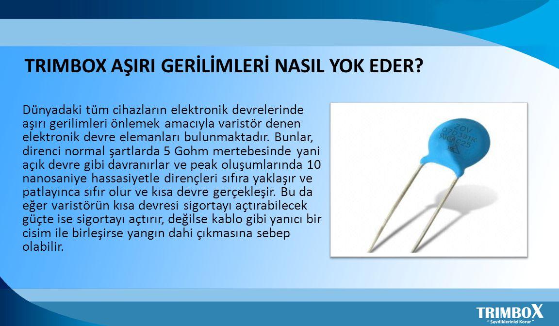 TRIMBOX AŞIRI GERİLİMLERİ NASIL YOK EDER