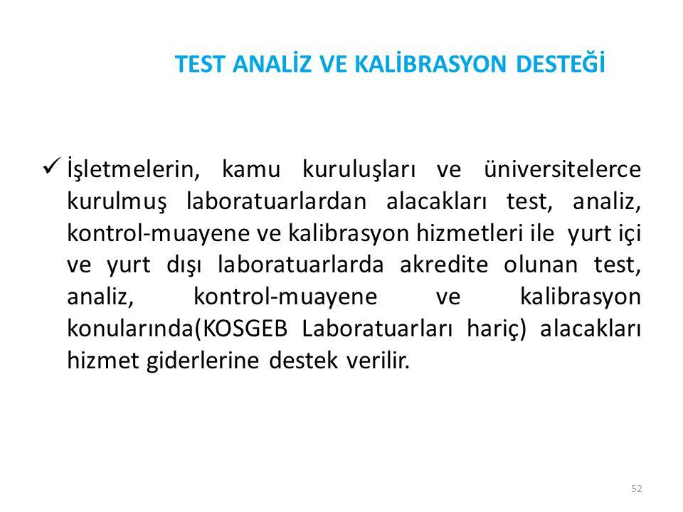 TEST ANALİZ VE KALİBRASYON DESTEĞİ