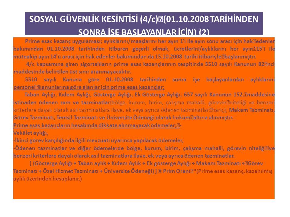 SOSYAL GÜVENLİK KESİNTİSİ (4/c) (01. 10