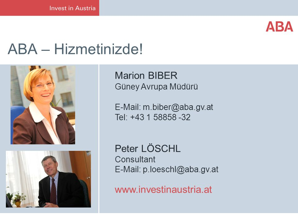 ABA – Hizmetinizde! Marion BIBER Peter LÖSCHL Consultant