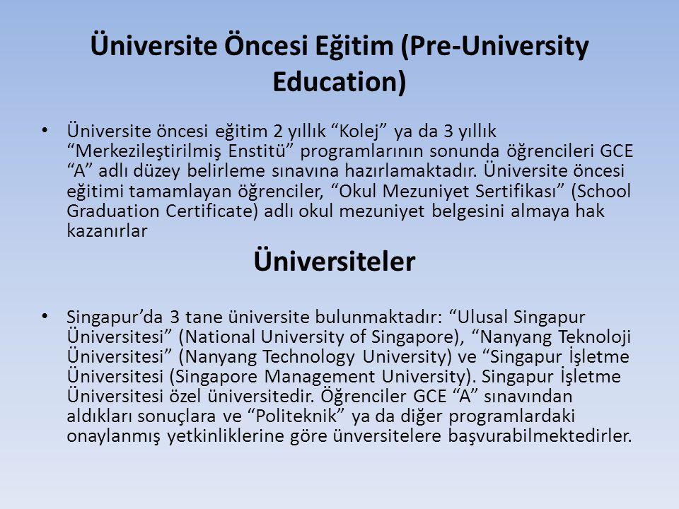 Üniversite Öncesi Eğitim (Pre-University Education)