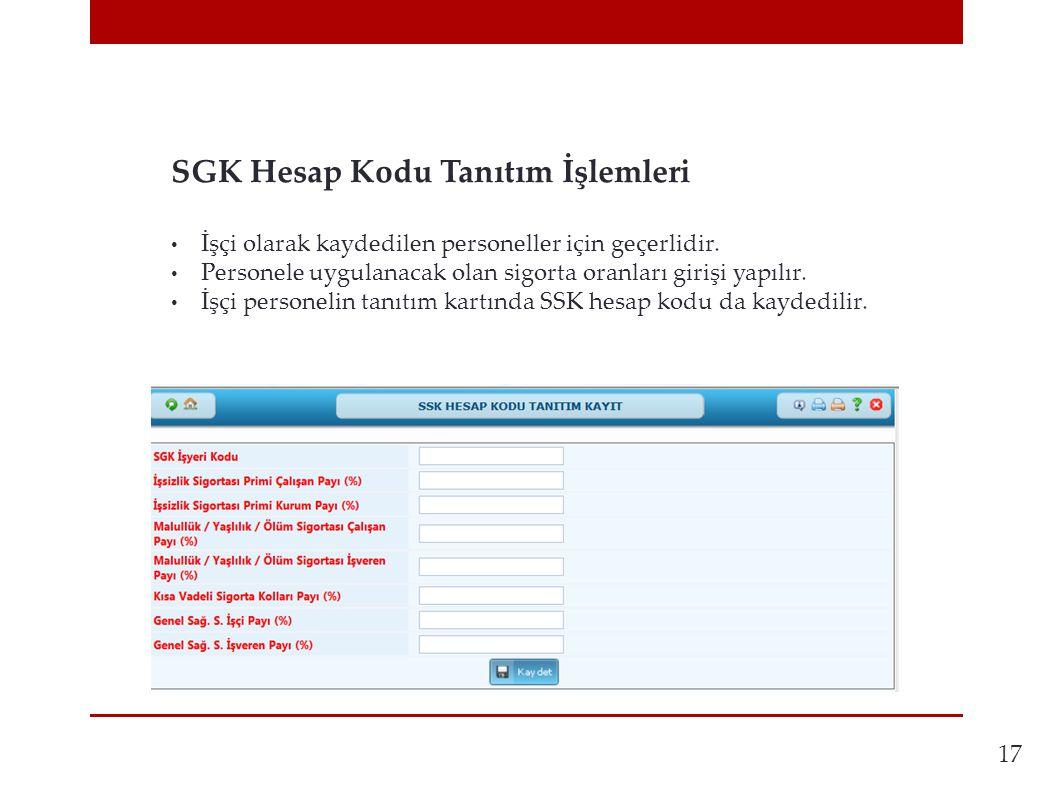 17 SGK Hesap Kodu Tanıtım İşlemleri