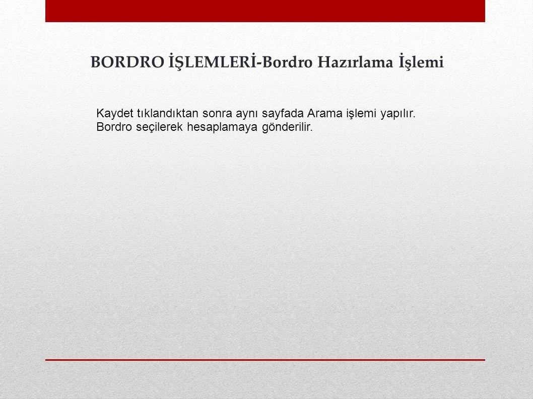 BORDRO İŞLEMLERİ-Bordro Hazırlama İşlemi