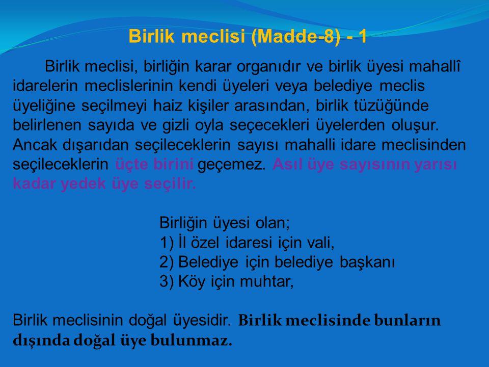 Birlik meclisi (Madde-8) - 1