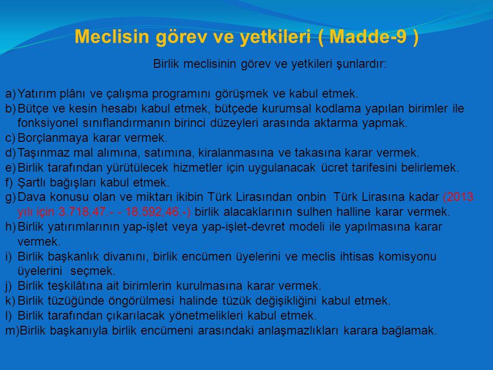 Meclisin görev ve yetkileri ( Madde-9 )