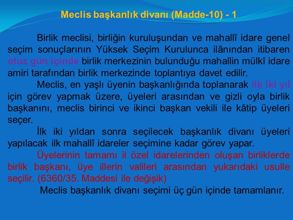 Meclis başkanlık divanı (Madde-10) - 1