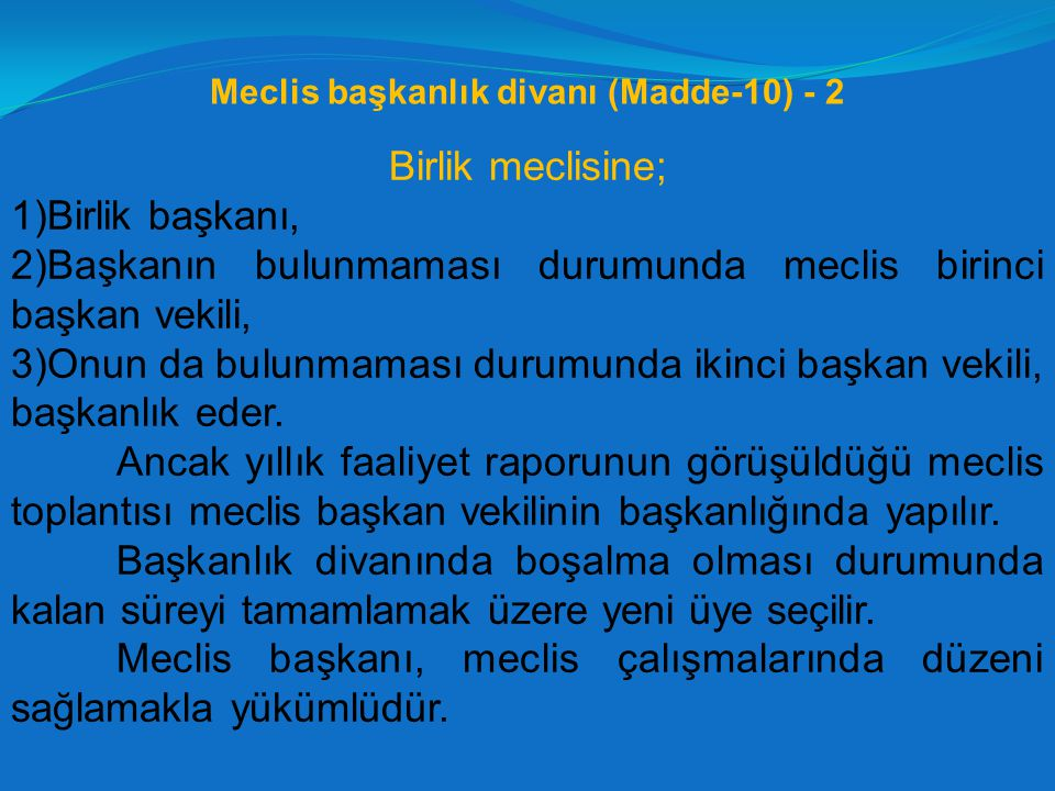 Meclis başkanlık divanı (Madde-10) - 2