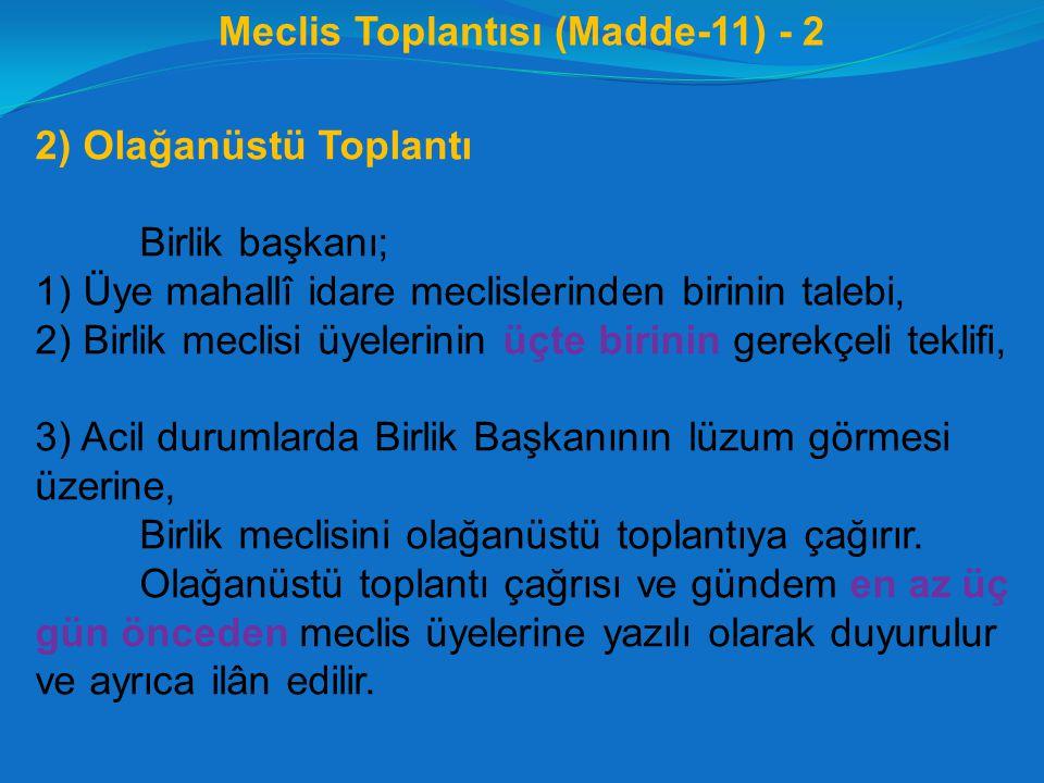 Meclis Toplantısı (Madde-11) - 2