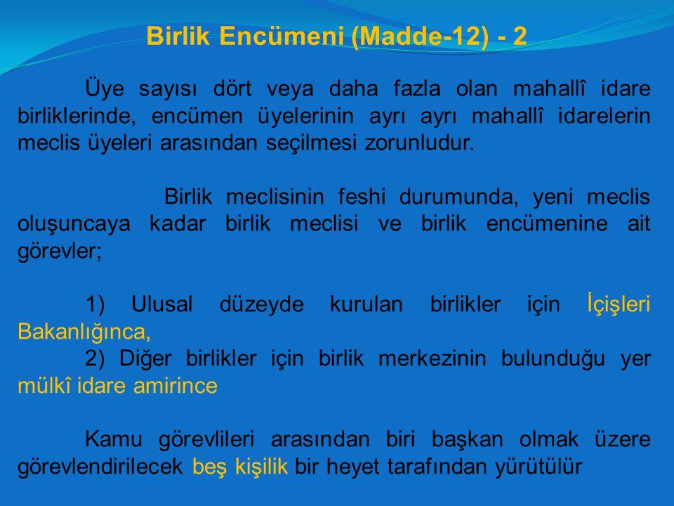 Birlik Encümeni (Madde-12) - 2