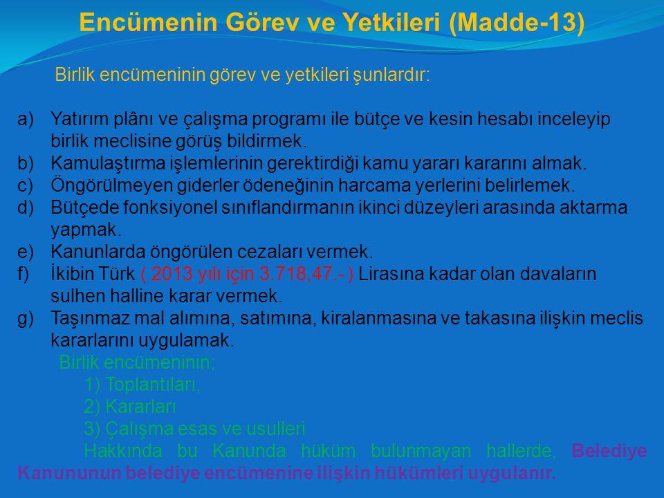 Encümenin Görev ve Yetkileri (Madde-13)